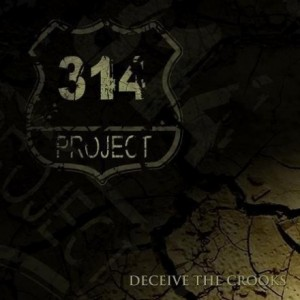 314 Project - Deceive The Crooks