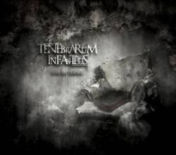 TENEBRARUM INFANTEUS - Sous Les Cendres
