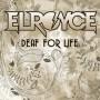 EL ROYCE - Deaf For Life