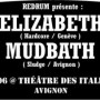 Elizabeth, Mudbath