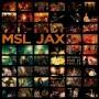 MSL Jax - Several Ends Of Worlds