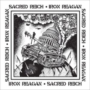 Sacred Reich & Iron Reagan