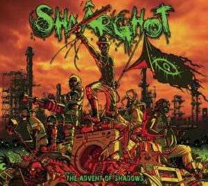 Shaârghot – Vol II : The Advent of Shadows