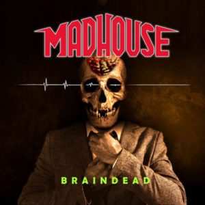 Cover_MADHOUSE_Braindead
