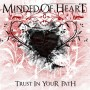 MINDED OF HEART - Trust In Your Path